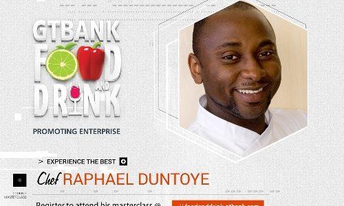 Chef Raphael Duntoye will be a facilitator at Gtbank Food And Drink Fair
