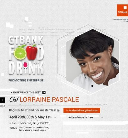 Lorainne Pascale to attend GTBank Food and Drink Fair