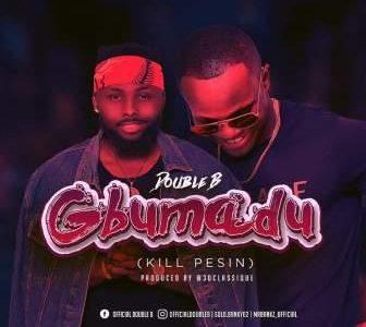 Cyprus Based Nigerian Duo, Double B Drops New Single, Gbumadu